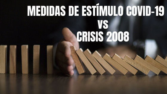 MEDIDAS DE ESTÍMULO COVID-19 vs CRISIS 2008